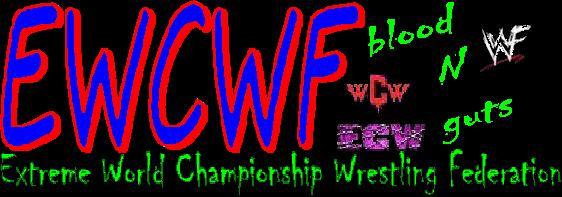 Extreme World Championship Wrestling Federation